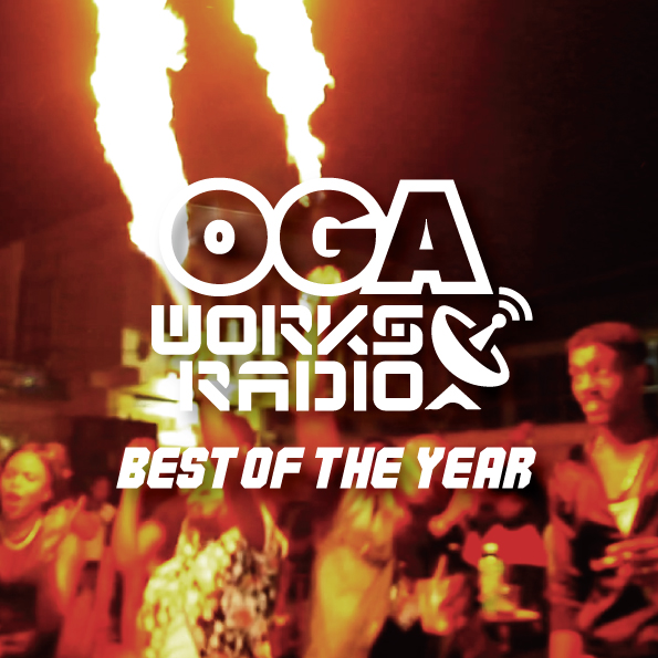 OGA from JAH WORKS / OGA WORKS RADIO MIX vol.10 -BEST OF THE YEAR-