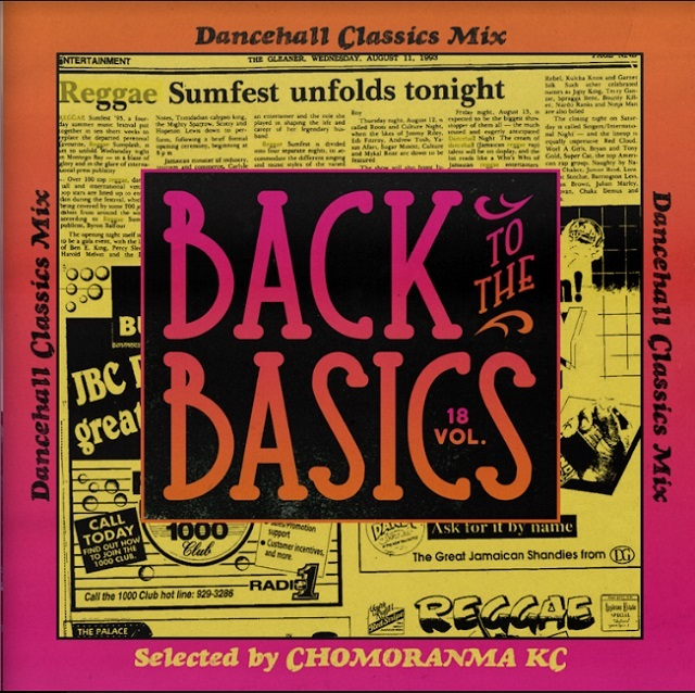 CHOMORANMA SOUND / BACK TO THE BASICS vol.18 -Dancehall Classics Mix-