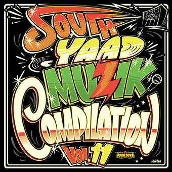 V.A. / SOUTH YAAD MUZIK COMPILATION Vol.11(CD+DVD)