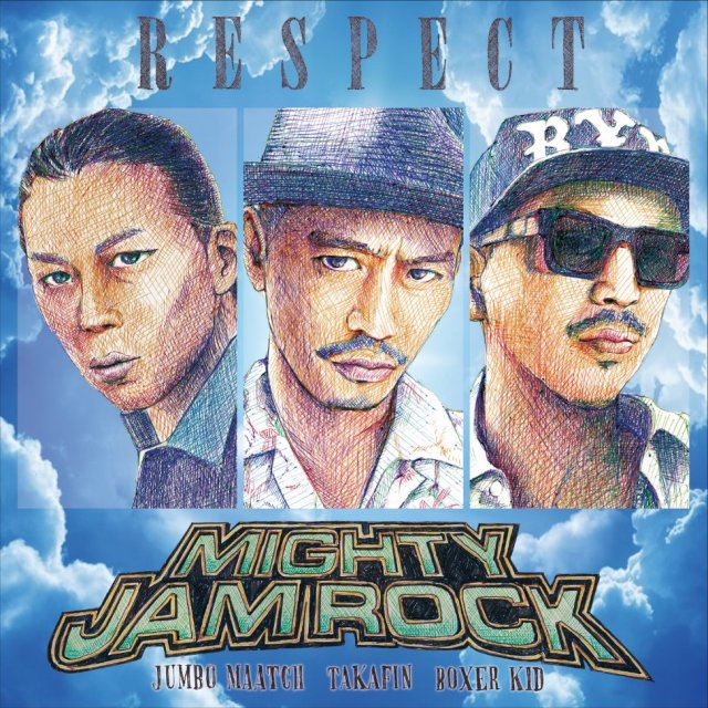MIGHTY JAM ROCK / RESPECT