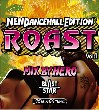 BLAST STAR / Roast vol.1 mixed by HERO