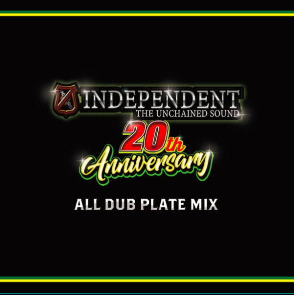 INDEPENDENT / INDEPENDENT 20th ANNIVERSARY ALL DUB PLATE MIX
