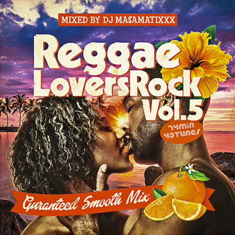 DJ MASAMATIXXX / REGGAE LOVERS ROCK vol.5