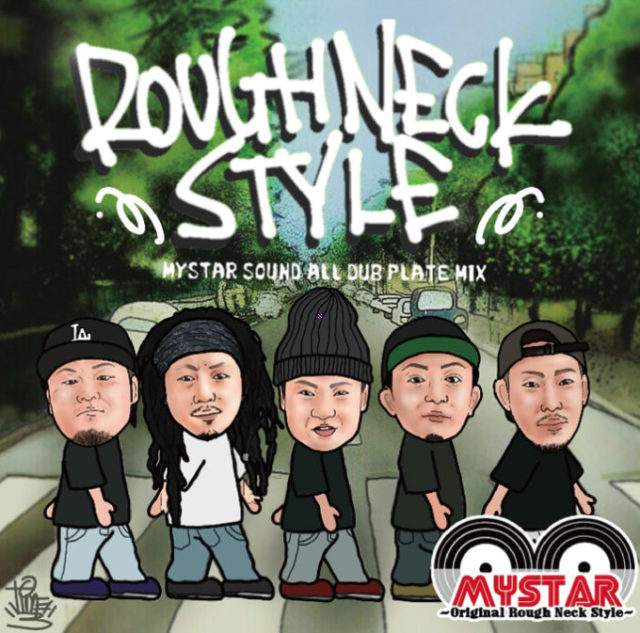 MYSTAR SOUND / ROUGH NECK STYLE