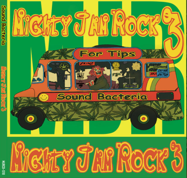 MIGHTY JAM ROCK / SOUND BACTERIA MIGHTY JAM ROCK #3 (2枚組MIX-CD)