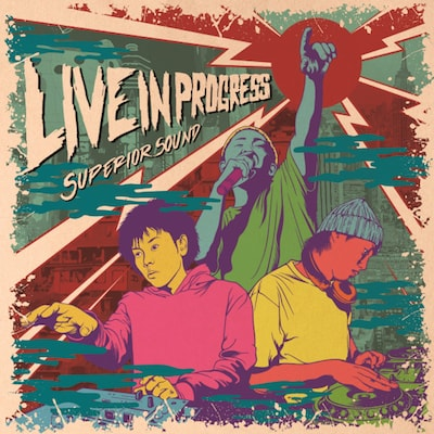 SUPERIOR SOUND / SUPERIOR SOUND LIVE AUDIO vol.1【LIVE IN PROGRESS】