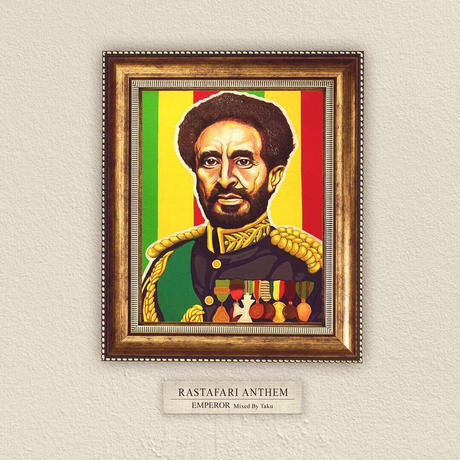 EMPEROR / RASTAFARI ANTHEM