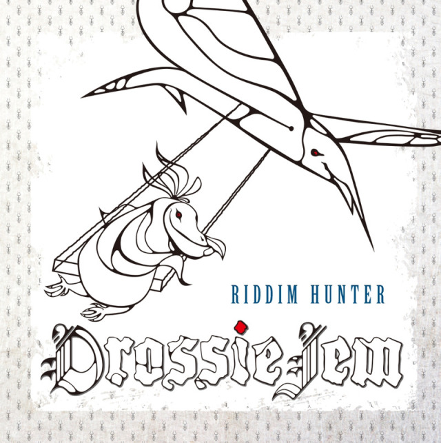 RIDDIM HUNTER / DROSSIE JEM