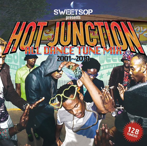 7月7日発売 SWEETSOP / SWEETSOP presents HOT JUNCTION -ALL DANCE TUNE MIX 2001~2019-