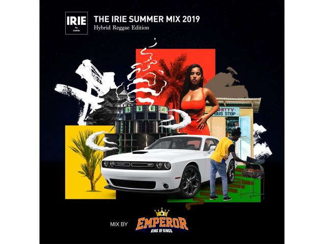EMPEROR / THE IRIE SUMMER MIX 2019 -Hybrid Reggae Edition-