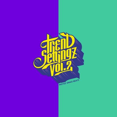 SWAG BEATZ / TREND SETTINGZ Vo.2