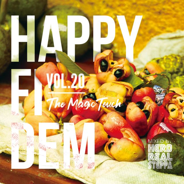 HERO REALSTEPPA rep. HUMAN CREST / Happy Fi Dem vol.20 -The Magic Touch-