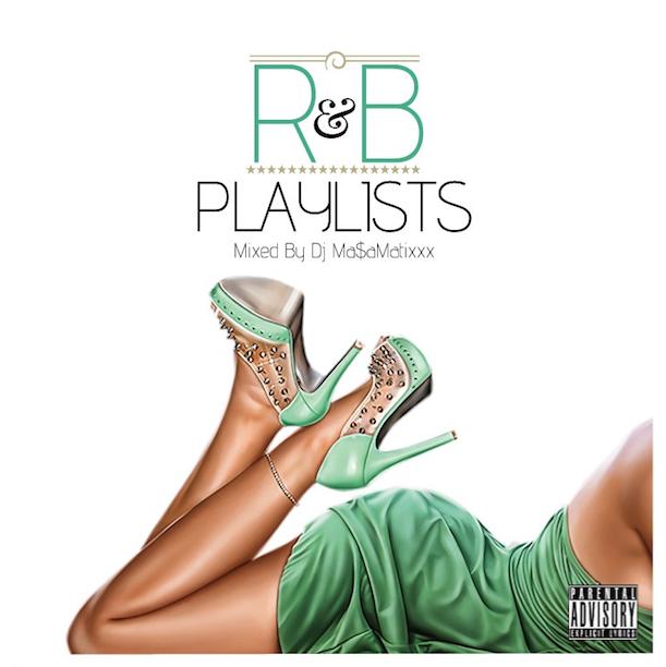 DJ MASAMATIXXX / R&B Playlist vol.2