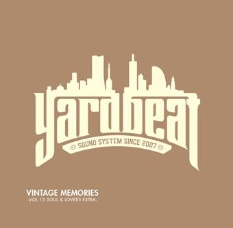 11月25日発売 YARD BEAT / VINTAGE MEMORIES VOL.13 SOUL & LOVERS EXTRA
