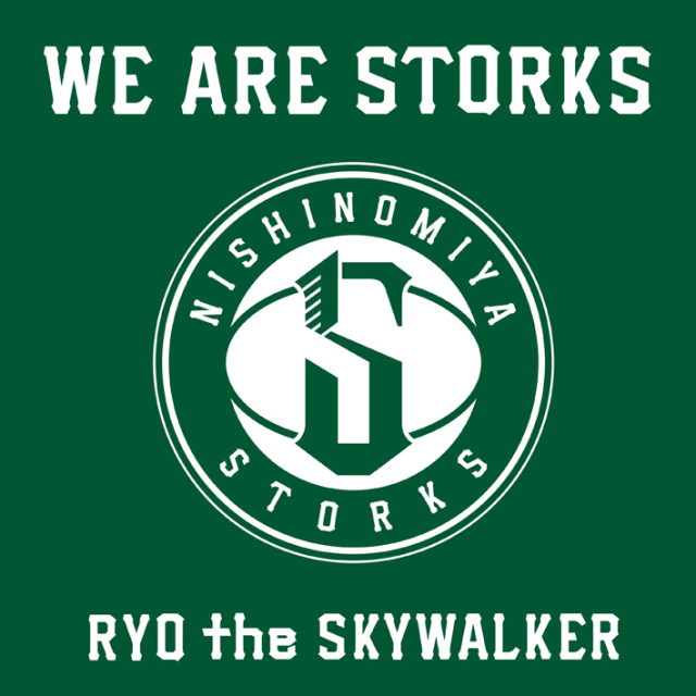 RYO the SKYWALKER / WE ARE STORKS