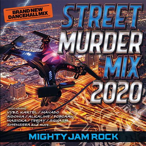 12月18日発売 STREET MURDER MIX 2020 mix by MIGHTY JAM ROCK
