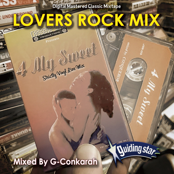 G-Conkarah of Guiding Star / LOVERS ROCK MIX
