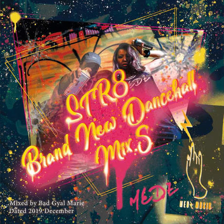 MEDZ /  STR8 BRANDNEW DANCEHALL MIX.5