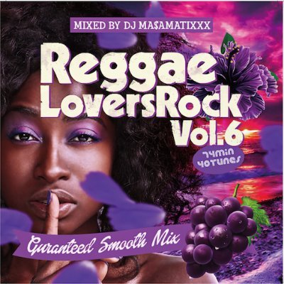 DJ MASAMATIXXX / Reggae Lovers Rock vol.6