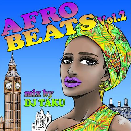 1月30日発売 DJ TAKU From EMPEROR / AFRO BEATS VOL.2