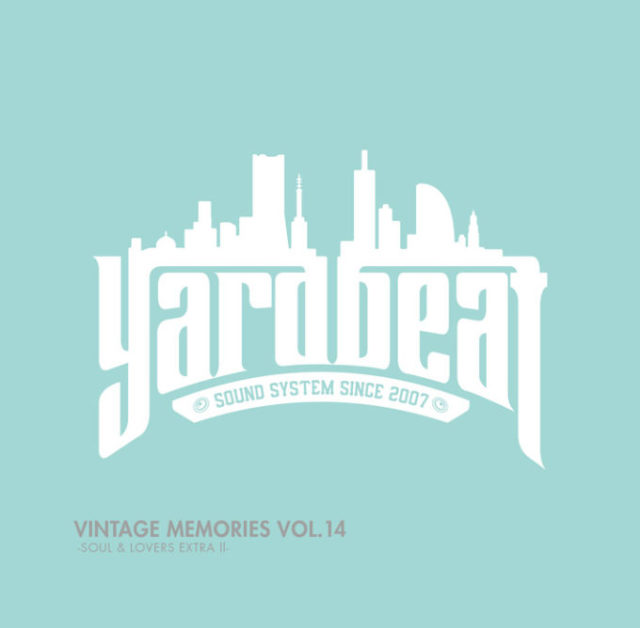 YARD BEAT / VINTAGE MEMORIES VOL.14 SOUL & LOVERS EXITRA 2