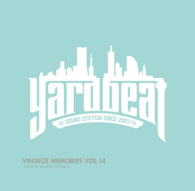 YARD BEAT / VINTAGE MEMORIES VOL.14 SOUL & LOVERS EXITRA 2