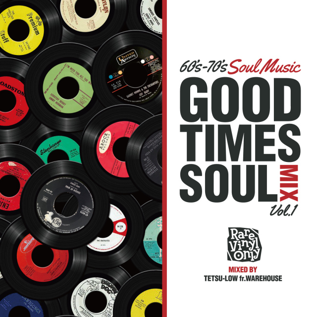 Tetsu-Low fr. WAREHOUSE / GOOD TIMES SOULS MIX VOL.1