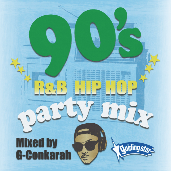G-Conkarah of Guiding Star / 90's R&B HIPHOP PARTY MIX