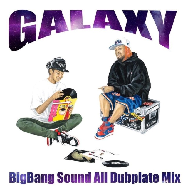 Bigbang Sound / All Dubplate Mix -GALAXY-
