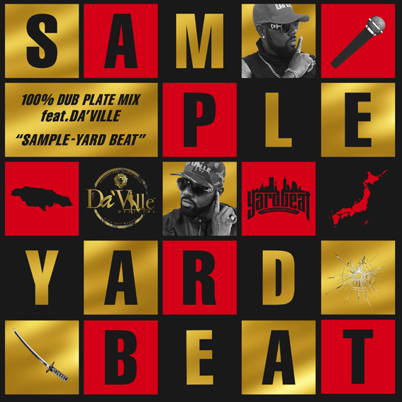 YARD BEAT / 100% DUB PLATE MIX feat.DA'VILLE