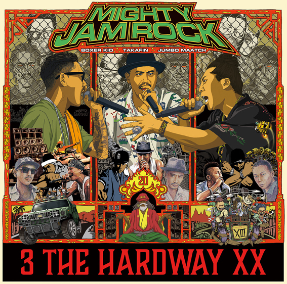 12月16日発売 MIGHTY JAM ROCK(JUMBO MAATCH, TAKAFIN, BOXER KID) / 3 THE HARD WAY XX