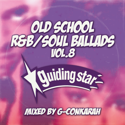 G-Conkarah Of Guiding Star / OLD SCHOOL R&B / SOUL BALLADS VOL.8