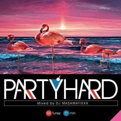 DJ MASAMATIXXX / Party Hard vol.9