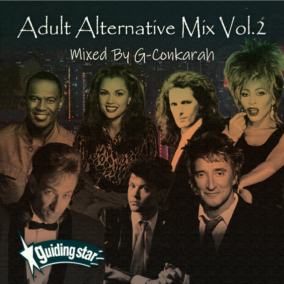 G-Conkarah of Guiding Star / ADULT ALTERNATIVE MIX VOL.2