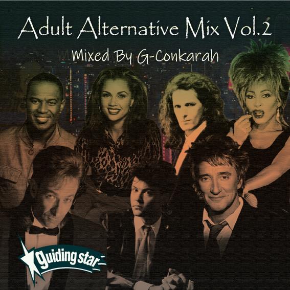 G-Conkarah of Guiding Star / ADULT ALTERNATIVE MIX VOL.2