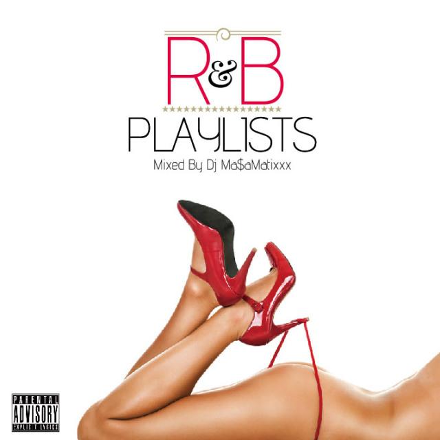 DJ MASAMATIXXX / R&B Playlists vol.4