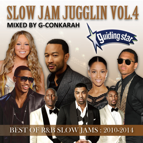 G-Conkarah Of Guiding Star / SLOW JAM JUGGLIN VOL.4