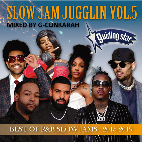 G-Conkarah Of Guiding Star / SLOW JAM JUGGLIN VOL.5