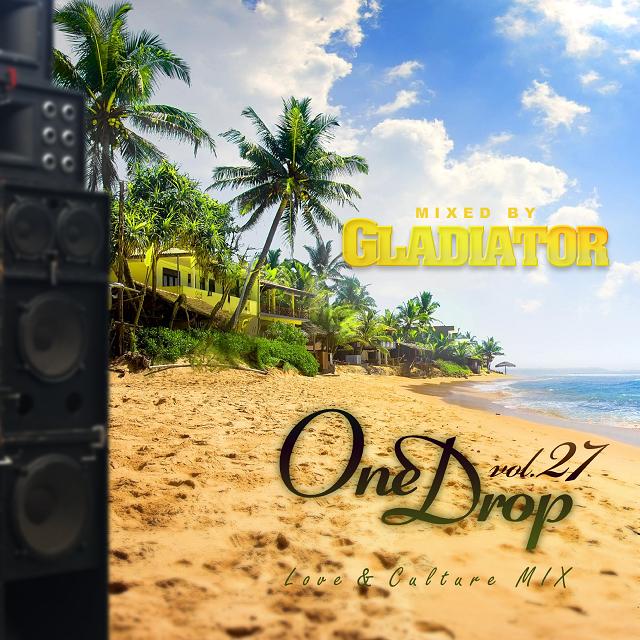 Gladiator / One Drop Vol.27