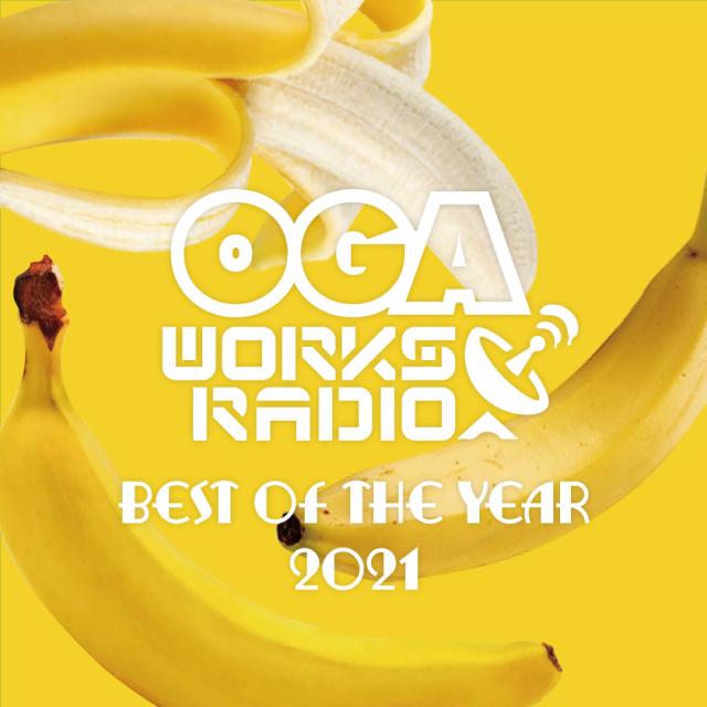 10月22日発売 OGA from JAH WORKS / OGA WORKS RADIO MIX VOL.18 -BEST OF THE YEAR 2021-