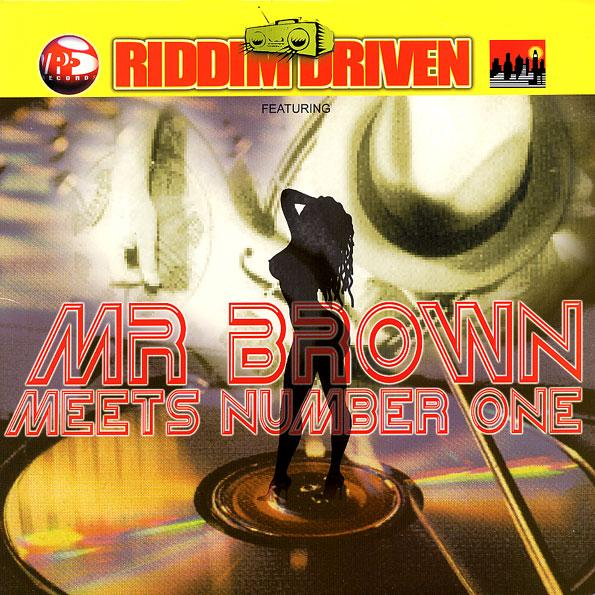 V.A. / RIDDIM DRIVEN -MR. BROWN MEETS NUMBER ONE-