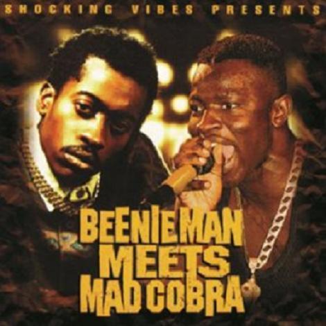 BEENIE MAN、MAD COBRA / BEENIE MAN MEETS MAD COBRA