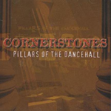V.A. / CORNERSTONES -PILLARS OF THE DANCEHALL-