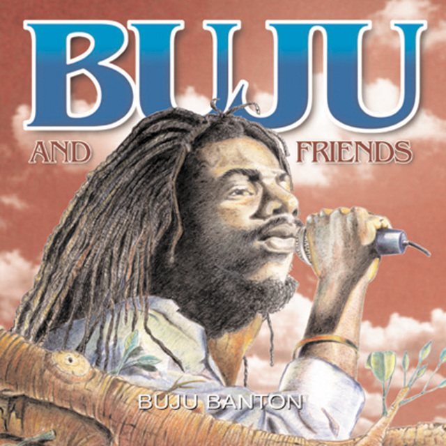BUJU BANTON / BUJU & FRIENDS