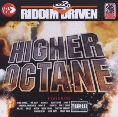 V.A. / RIDDIM DRIVEN -HIGHER OCTANE-
