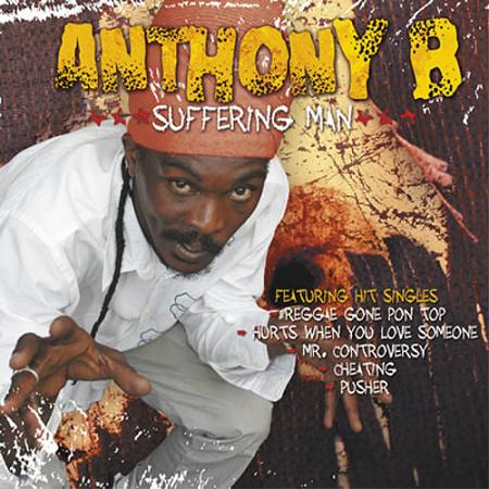 ANTHONY B / SUFFERING MAN