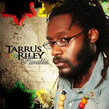 TARRUS RILEY / PARABLES
