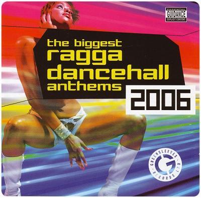 V.A. / THE BIGGEST RAGGA DANCEHALL ANTHEMS 2006 (2CD)