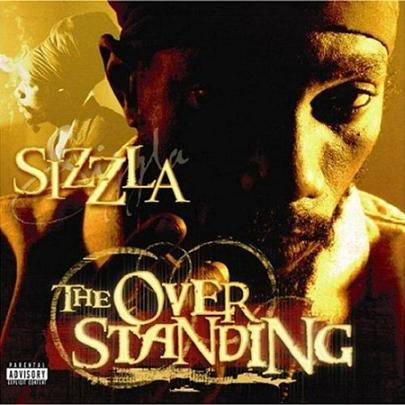 SIZZLA / THE OVERSTANDING