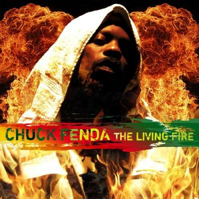 CHUCK FENDER / LIVING FIRE